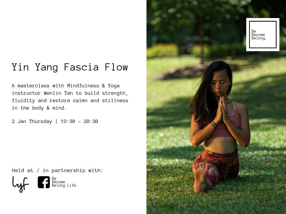 A 3 part mind-body workshop with Mindfulness & Yoga instructor Wenlin Tan to build strength, fluidity & inspire calmness in the body & mind.